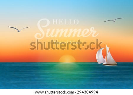 Sunrise in the sea with a sailboat and seagulls. Summer holidays vector background. EPS 10 - stock vector