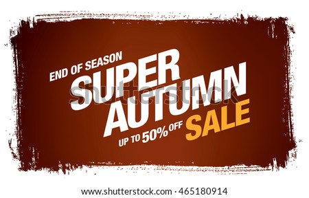 Super autumn sale