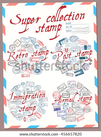 Super collection stamp. Retro, post, immigration and airmail stamp. Passport stamps. Vector illustration - stock vector