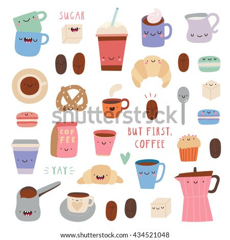 Super cute set of Coffee icons - cups, coffee pot, macaroons, sugar, latte and other tasty coffee. Hand drawn Smiley characters about Coffee and sweets. But First Coffee illustrated collection.