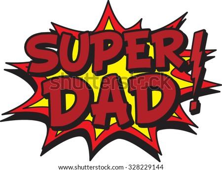 super dad - stock vector