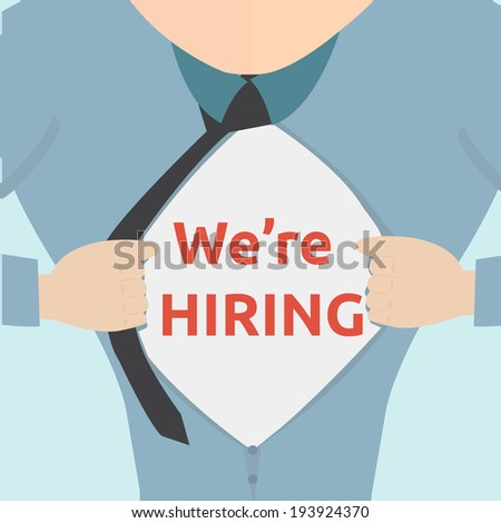 Super hero tearing open his shirt to reveal an recruitment word  - stock vector