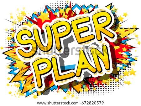 Super Plan Comic Book Style Phrase Stock Vector (Royalty Free ...