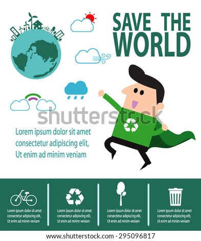 Super Recycling Hero, environment, Save the World Concept , Vector Illustration