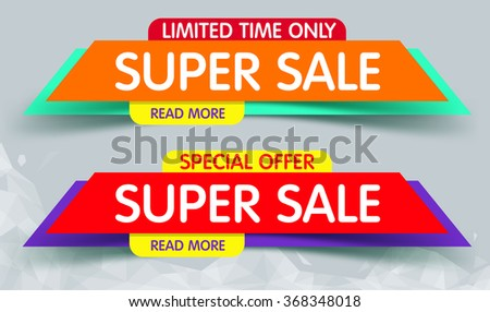 Super Sale Banner Design. You Can use for Super Sale promotion. Advertising shopping flyers, discount banners. - stock vector