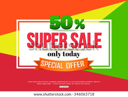 Super Sale banner on colorful background. Sale background.  Big sale.  Sale tag.  Sale poster. Sale vector. Geometric design. Super Sale and special offer. 50% off. Vector illustration. - stock vector