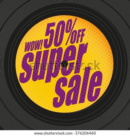 Super sale banner. Vinyl label. Sale background. Big sale. Sale tag. Sale poster. Sale vector. Super Sale and special offer. 50% off. - stock vector