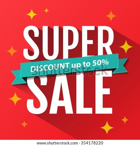 Super Sale inscription, design template. Super Sale banner. Sale poster. Super Sale discount up to 50%. Vector illustration - stock vector