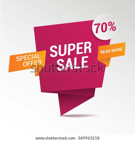 Super Sale paper banner. Sale background. Big sale. Sale tag. Sale poster. Sale vector. Super Sale and special offer. Vector illustration.