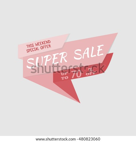 Super Sale special offer banner, up to 70% off. Vector illustration.Red label. Icon for special offer. Sale design. Sticker with sale message