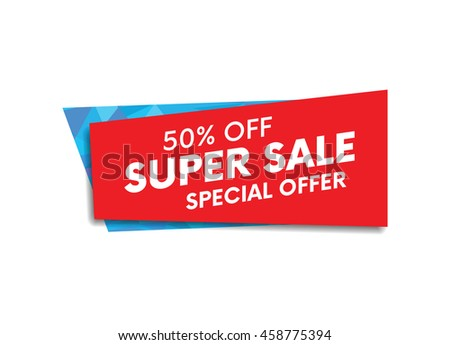 Super sale, special offer web banner and poster, background. Vector illustration.