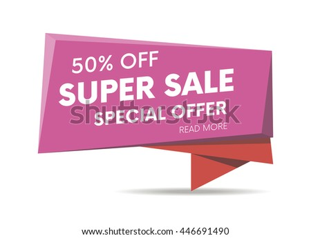 Super sale, special offer web banner, poster and background. Vector illustration. Read more place.