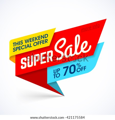 Super Sale, this weekend special offer banner, up to 70% off. Vector illustration. - stock vector