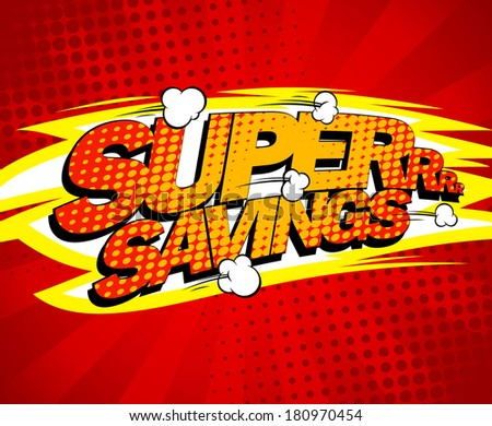 Super savings design, comics style. - stock vector