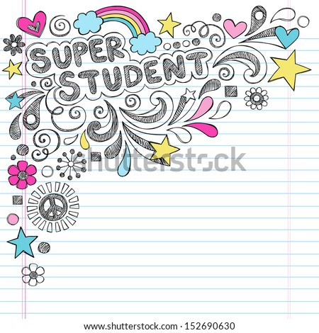 Super Student Back to School Praise Hand Lettering Sketchy Notebook Doodles- Hand-Drawn Illustration Design Elements on Lined Sketchbook Paper Background - stock vector