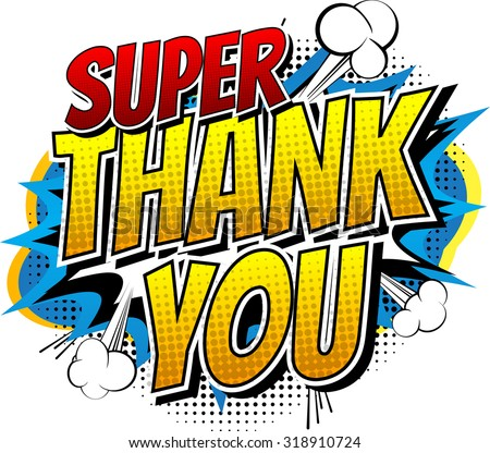 Super Thank You - Comic book style word isolated on white background. - stock vector