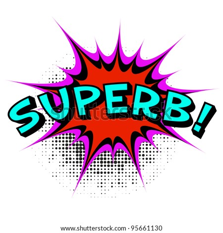 Superb. Comic book explosion.Vector illustration. - stock vector