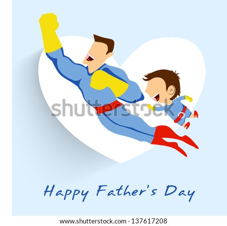Superhero father and son flying up on white heart shape blue background for Happy Fathers Day. - stock vector