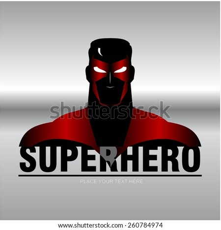 Superhero head with the red metallic mask and silver background. man with the mask and red costume compose with text. half body of superhero combine with text. Text placed on the separated layer. - stock vector