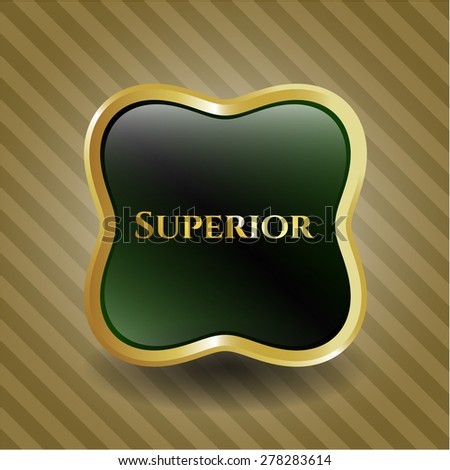 Superior gold shiny badge - stock vector