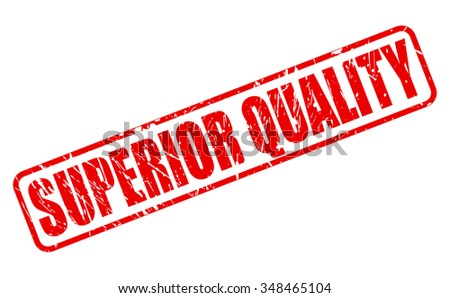 SUPERIOR QUALITY red stamp text on white - stock vector