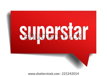 superstar red 3d realistic paper speech bubble - stock vector
