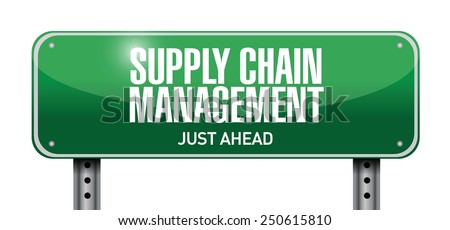 supply chain management road sign illustration design over a white background - stock vector