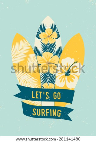 """Surfboards with tropical design in blue and yellow. Hibiscus flowers and palm tree leaves decoration. Blue banner with text """"Let's Go Surfing"""". Retro style poster, card, flyer, t-shirt design. - stock vector"""