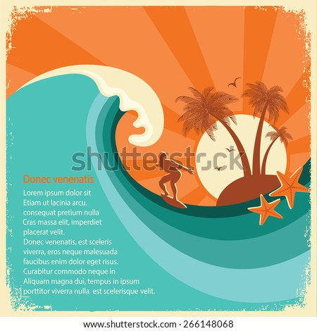 Surfer and big sea wave tropical island.Vector old poster background for text - stock vector