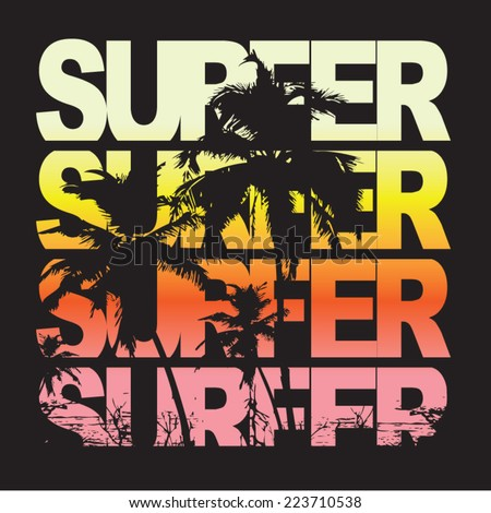Surfer typography, t-shirt graphics, vectors - stock vector