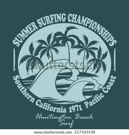 Surfing t-shirt graphic design. Huntington Beach world surfing championship. Pacific Coast California, surfers wear typography, Palm trees on the Beach Silhouette. Creative design. Vector template - stock vector