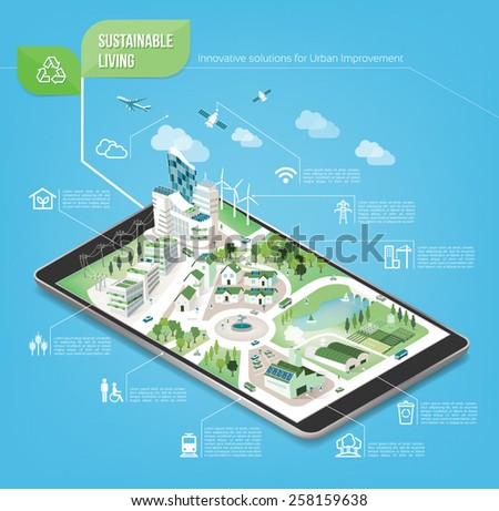 Sustainable city on a digital touch screen tablet with icons set on architecture and environmental care - stock vector