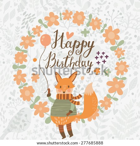 Sweet happy birthday card with lovely fox with air balloon in spring floral wreath. Cute cartoon fox in vector with holiday text in vector. Childish card in bright colors - stock vector