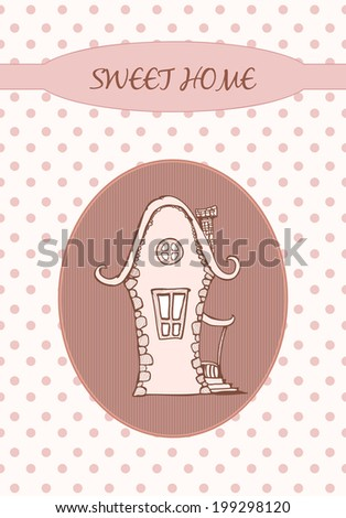 Sweet home on the dots. Hand drawn graphic illustration - stock vector