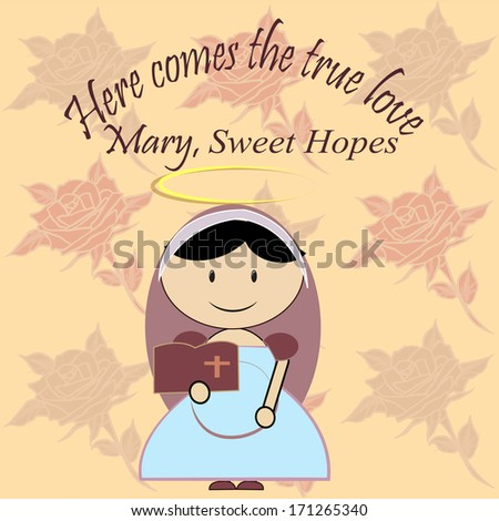 Sweet Mary waits, holding a bible, vintage background with roses. - stock vector