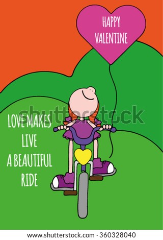 Sweet original Valentines Day greeting card with happy smiling girl in a pink dress riding a purple bike with a pink balloon attached to it. Sweet text about love. Hand drawn stock vector.  - stock vector
