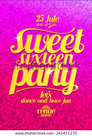 Sweet sixteen party fashion pink poster with gold letters and sparkles - stock vector