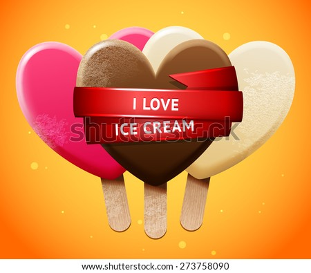 "Sweet vector heart shaped realistic ice-cream set, chill bright poster design ""I love  ice cream"" - stock vector"