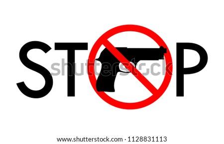 Symbol Sign Stop Guns Gun Red Stock Vector 1128831113 Shutterstock