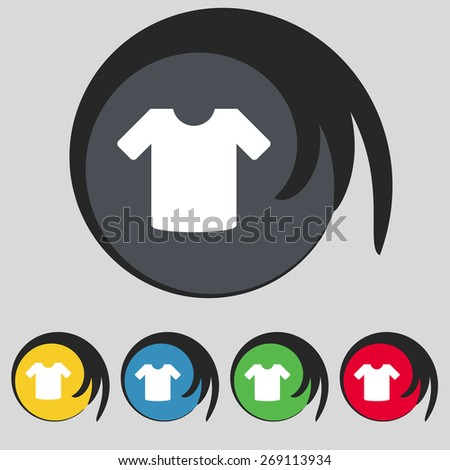 T-shirt, Clothes icon sign. Symbol on five colored buttons. Vector illustration - stock vector