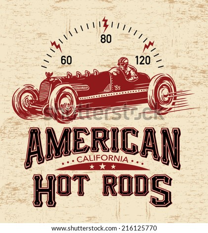 T-shirt graphics. vintage race car for printing.vector old school race poster.retro race car set.T-shirt printing designs. - stock vector