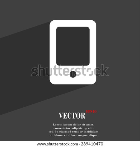 Tablet icon symbol Flat modern web design with long shadow and space for your text. Vector illustration - stock vector