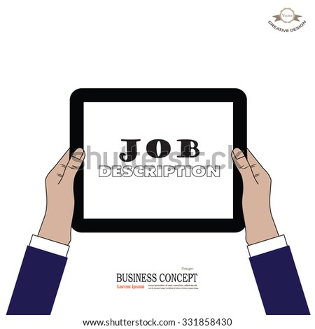 tablet screen with hands. Business man hold tablet with job description word.Vector illustration.