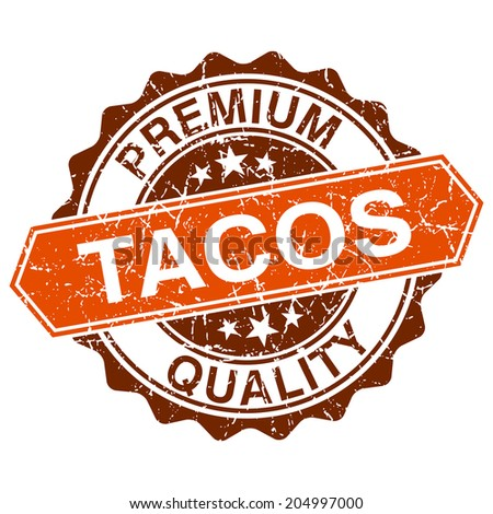 Tacos grungy stamp isolated on white background - stock vector
