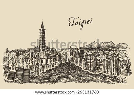 Taipei skyline (Taiwan), big city architecture, vintage engraved illustration, hand drawn, sketch - stock vector