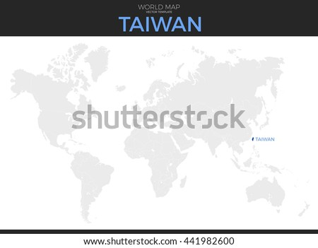 Taiwan Location Modern Detailed Vector Map Stock Vector 441982600 ...