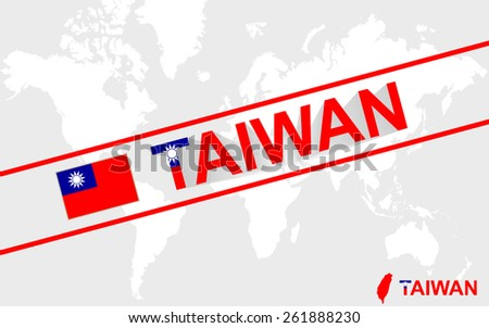 Taiwan map flag and text illustration, on world map - stock vector