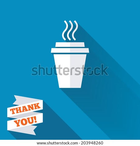 Take a Coffee sign icon. Hot Coffee cup. White flat icon with long shadow. Paper ribbon label with Thank you text. Vector - stock vector