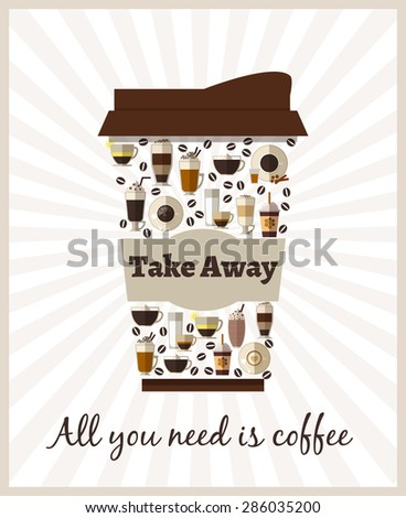 Take-out or takeaway coffee poster. Drink and latte, cappuccino beverage, refreshment breakfast, espresso and caffeine, container cardboard, vector illustration - stock vector