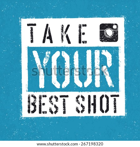 Take You Best Shot poster. With textured background - stock vector